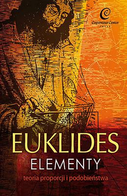 Euklides. Elementy. Teoria proporcji i podobieństwa