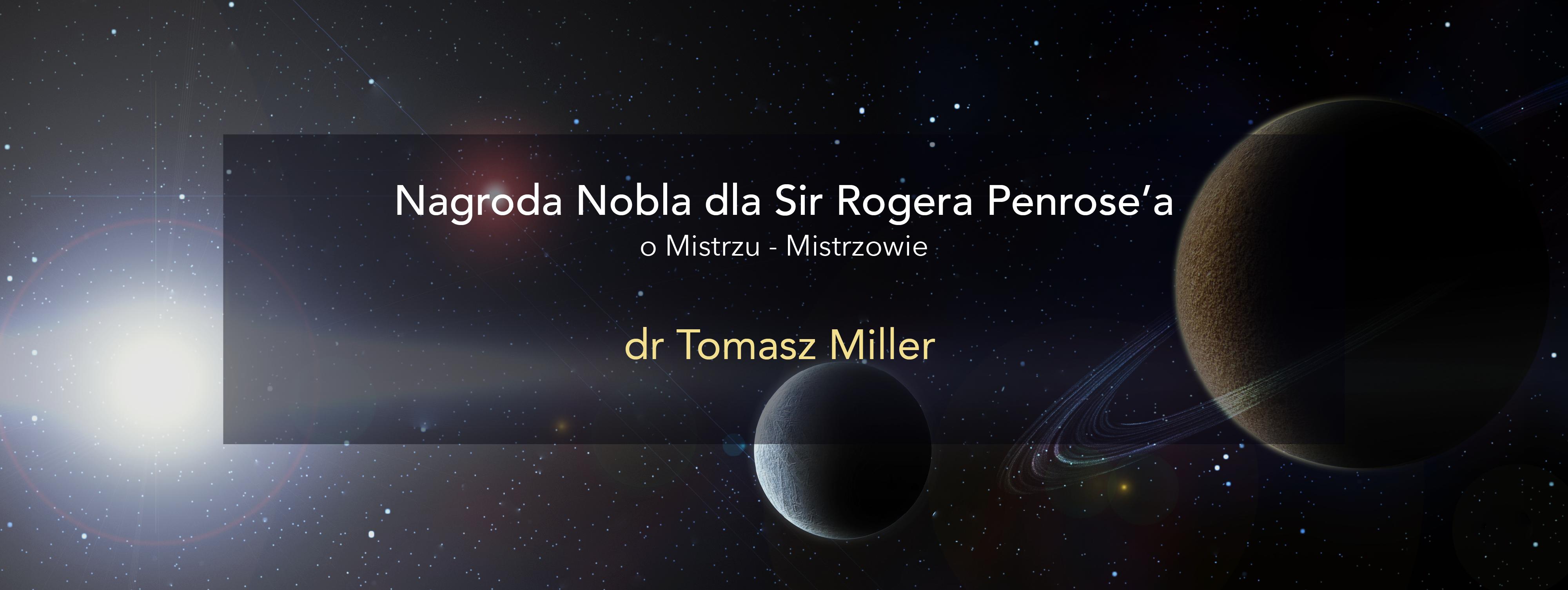 Subiektywnie o Noblu dla Rogera Penrose'a