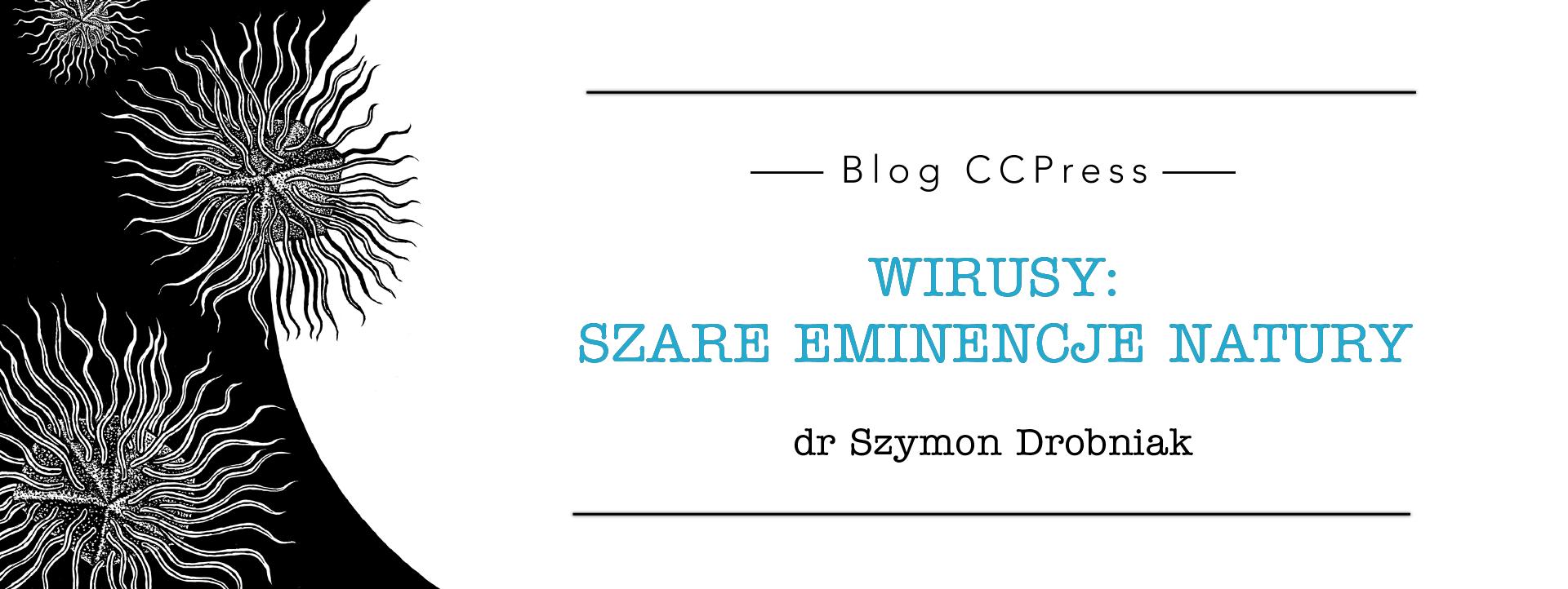 Wirusy: szare eminencje natury