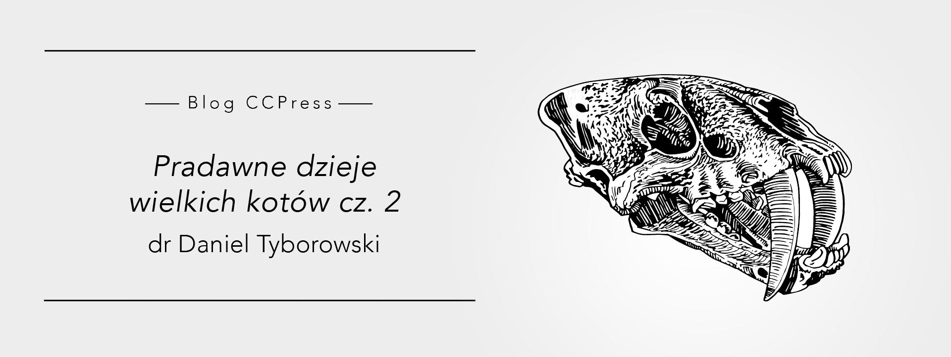 Pradawne dzieje wielkich kotów cz. 2